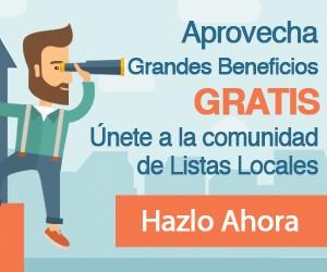 Aprovecha grandes beneficios gratis | Unete a la comunidad de Listas Locales | Hazlo ahora