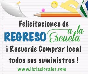 Felicitaciones de Regreso a la Escuela | Recuerde Comprar Local todos sus suministros! | Listas Locales