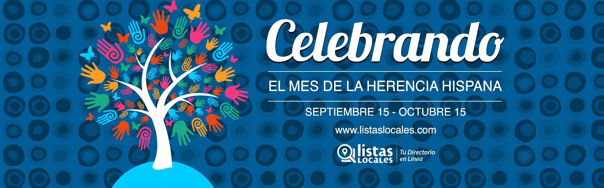 Celebrando La Herencia Hispana - 15 de Septiembre al 15 de Octubre | La Fiesta Continua | Listas Locales