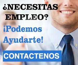 ¿Necesitas Empleo? - Podemos Ayudarte!  - Contáctanos - Agencia de Empleos
